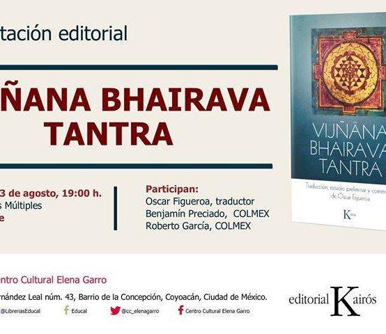 """Presentación editorial: """"VIJÑANA BHAIRAVA TANTRA"""""""