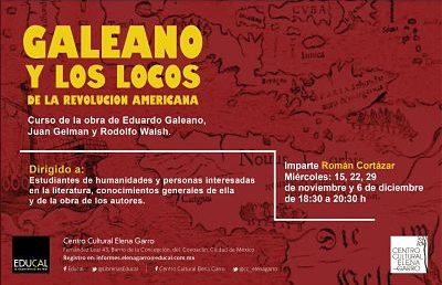 Curso: Galeano y los locos de la revolución americana