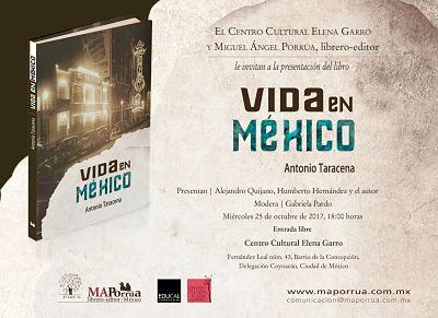 """Presentación editorial: """"Vida en México"""""""