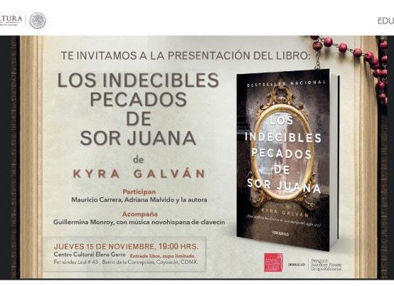 """Presentación del Libro: """"Los Indecibles pecados de Sor Juana"""""""