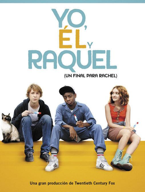 """""""Yo, él y Raquel"""" (2015)"""