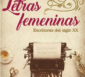 Taller / Letras femeninas / Escritoras del siglo XX