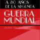 webCARTEL CONFERENCIAS SEGUNDA GUERRA MUNDIAL