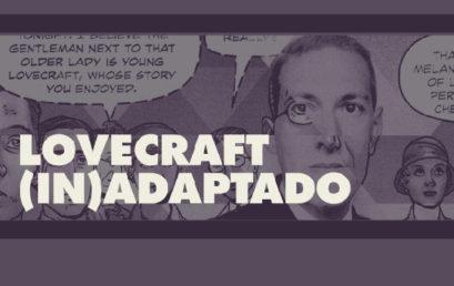 Taller / Lovecraft (In)adaptado