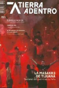 Tierra Adentro No. 193 la Masakr3 de Tijuana