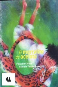 MORRALITO DE OCELOTE, EL