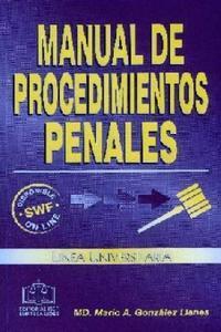 MANUAL DE PROCEDIMIENTOS PENALES NUEVO L.U.