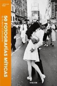 50 FOTOGRAFIAS MITICAS: SU HISTORIA