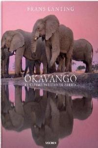 Okavango ultimo paraiso de africa