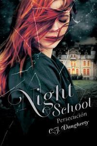 Night School 3, Persecuci�n