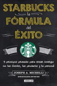 Starbucks, La Formula Del Exito.