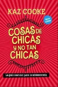 Cosas De Chicas Y No Tan Chicas. 2da Edici�n.