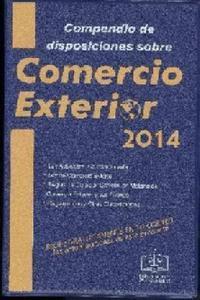 Compendio de disposiciones sobre Comercio exterior 2014
