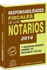 Responsabilidades Fiscales de los Notarios 2014
