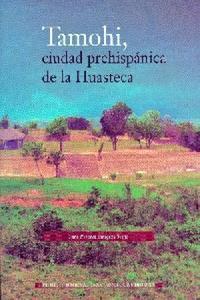 TOMAHI, CUIDAD PREHISPANICA DE LA HUASTECA