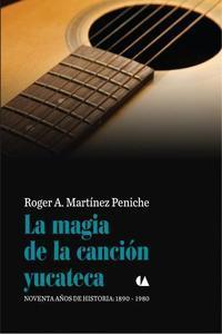 Magia de la Canci�n Yucateca, La
