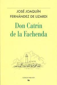 Don Catr�n de la Fachenda