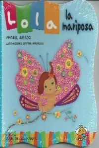 Lola la Mariposa