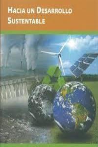 Hacia un desarrollo sustentable