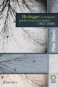 Heidegger: La Pregunta Por Los Estados De �nimo.