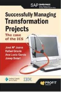 Successfully Managing Transformation Projects