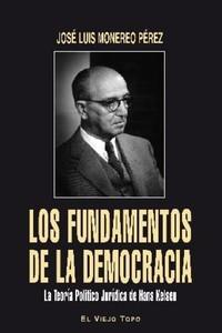 Fundamentos De La Democracia, Los