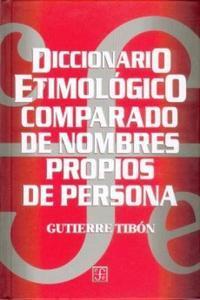 DICCIONARIO ETIMOLOGICO COMPARADO DE NOMBRES PROPIOS