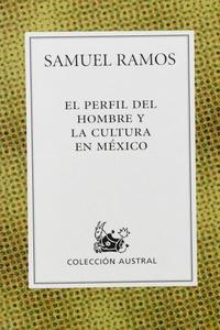 Perfil del hombre y la cultura en M�xico