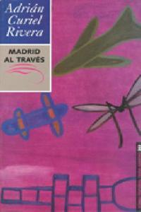 Madrid al trav�s