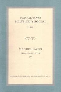OBRAS COMPLETAS XV/PERIODISMO POLITICO Y SOCIAL TOMO 1