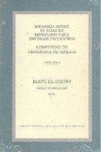Obras completas XVII/ Memoria sobre el maguey mexicano y sus diversos productos