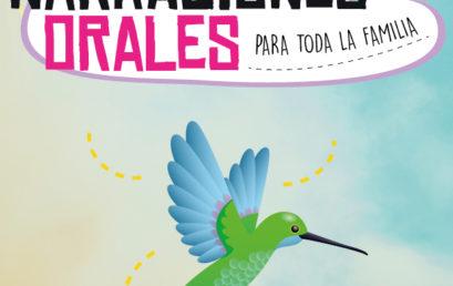 Narraciones Orales / El aleteo del colibrí / 30 de junio