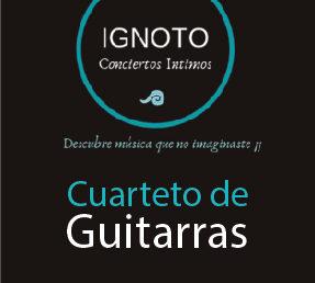 IGNOTO conciertos / Cuarteto de Guitarras / 5 de julio