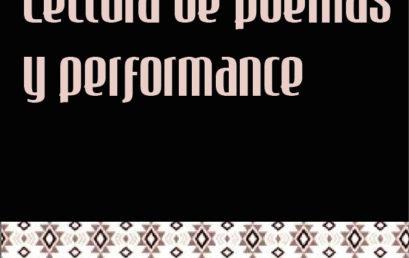 Lectura de Poemas y performance