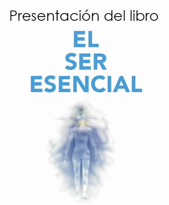 Presentación de libro / El ser esencial
