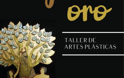 Taller / Artes Plásticas / INICIA 2 DE AGOSTO