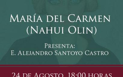 Presentación de libro / María del Carmen (Nahui Olin)