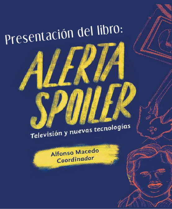 Presentación de libro / Alerta Spoiler