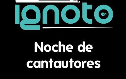 IGNOTO conciertos / Noche de cantautores / 6 de diciembre
