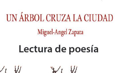 Lectura de poesía / Un árbol cruz la ciudad