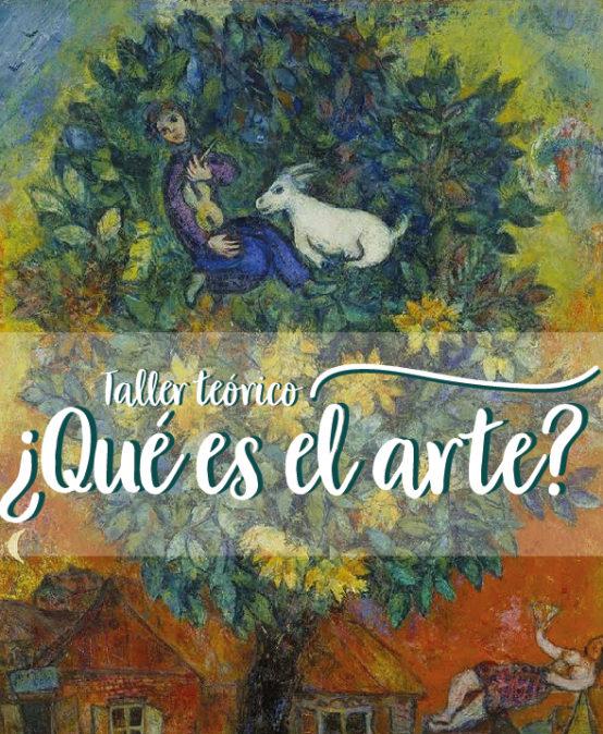 Taller / ¿Qué es el arte?