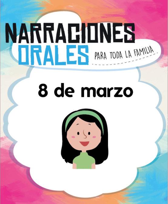 Narraciones Orales / Las niñas: entre el encanto y el cuento