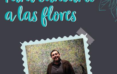 Concierto / Para cantarle a las flores