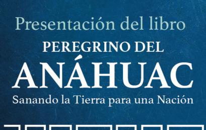 Presentación de libro / Peregrino del Anáhuac