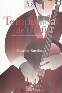 Temporada de otoño de Eusebio Ruvalcaba